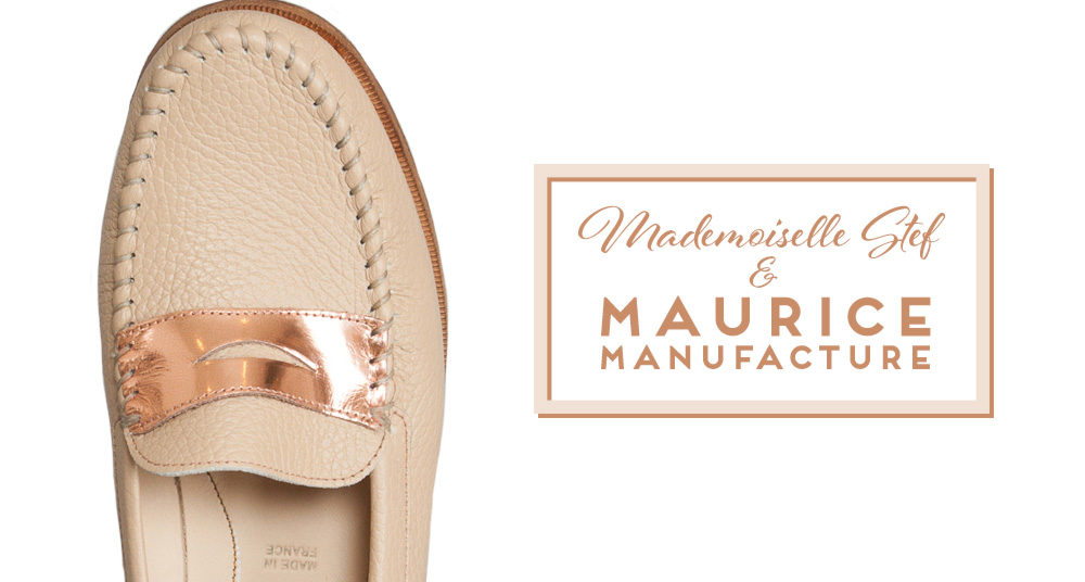 Mademoiselle Stef X Maurice Manufacture : Mes Mocassins nude