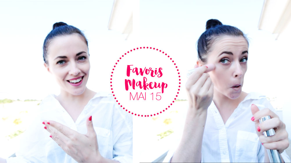 Youtube : Makeup mes favoris du mois de Mai