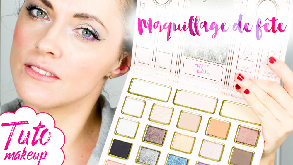tutoriel maquillage too faced