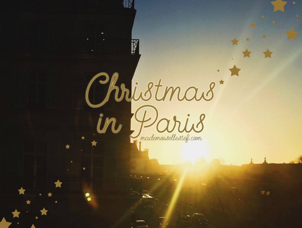 Christmas in Paris : ma journée de princesse