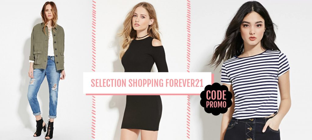 Selection Shopping : Ultime démarque chez Forever21 !! (code promo)